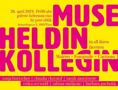 Ausstellung: Heldin, Muse, Kollegin